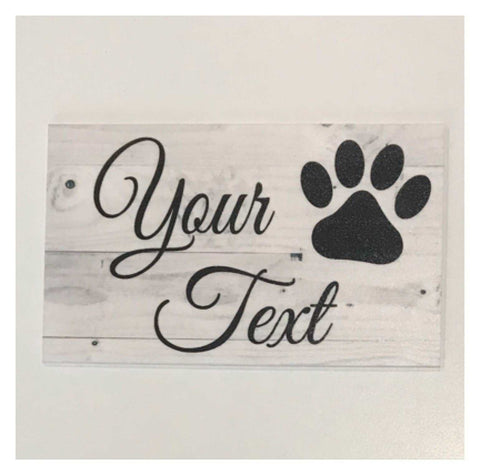 Pet Dog Or Cat Custom Wording Text Name Paw Sign