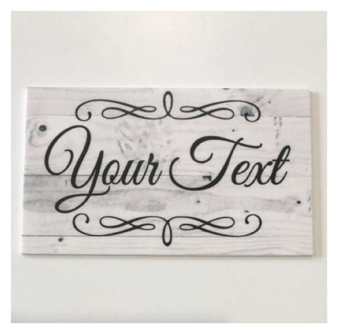 Custom Personalised Your Text Grey Wood Scrolls Sign
