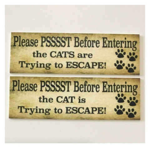 Cat Or Cats Escaping Door Entrance Sign