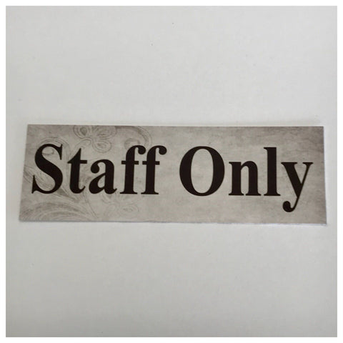 Staff Only Vintage Shabby Chic Sign Wall Plaque or Hanging