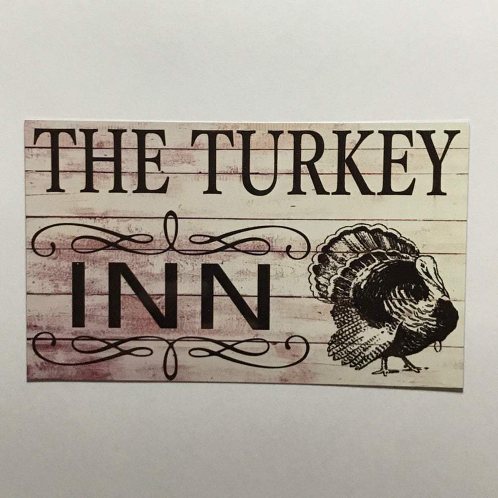 Turkey Inn Sign Wall Plaque or Hanging - The Renmy Store