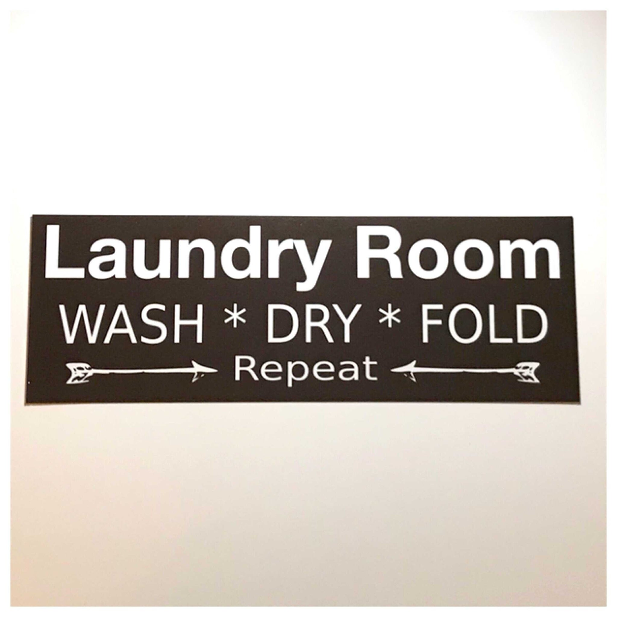 Laundry Room Wash Dry Fold Repeat Black Sign - The Renmy Store