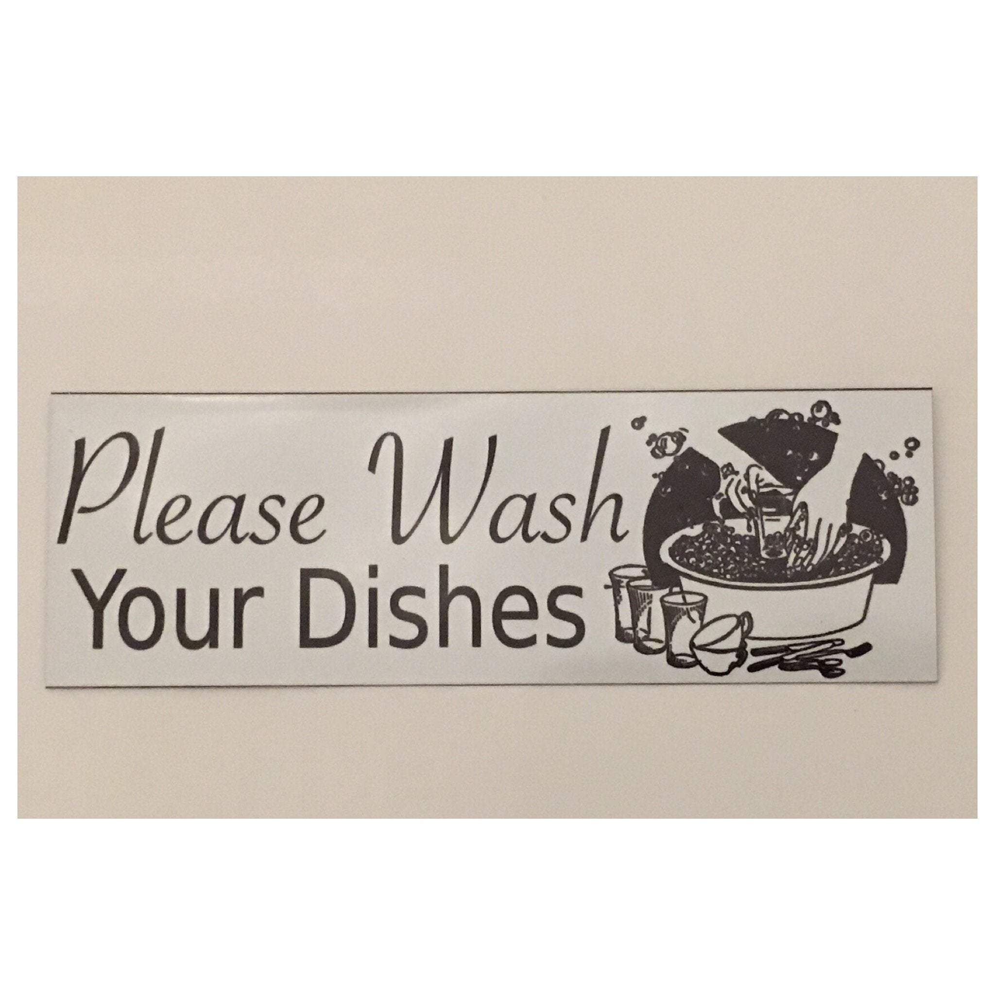 Please Wash Your Dishes Sign - The Renmy Store