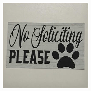 No Soliciting with Paw Dog Pet Sign