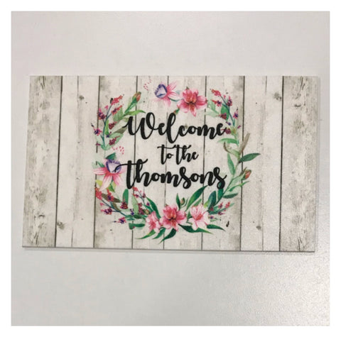 Welcome To The Custom Family Name Decor Sign