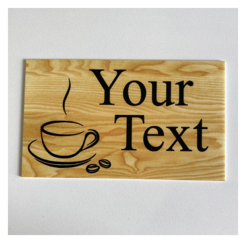 Coffee Café Rustic Your Text Custom Wording Sign