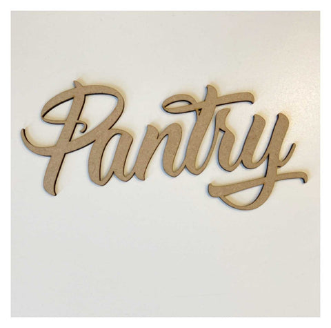 Pantry Word Sign MDF DIY Wooden