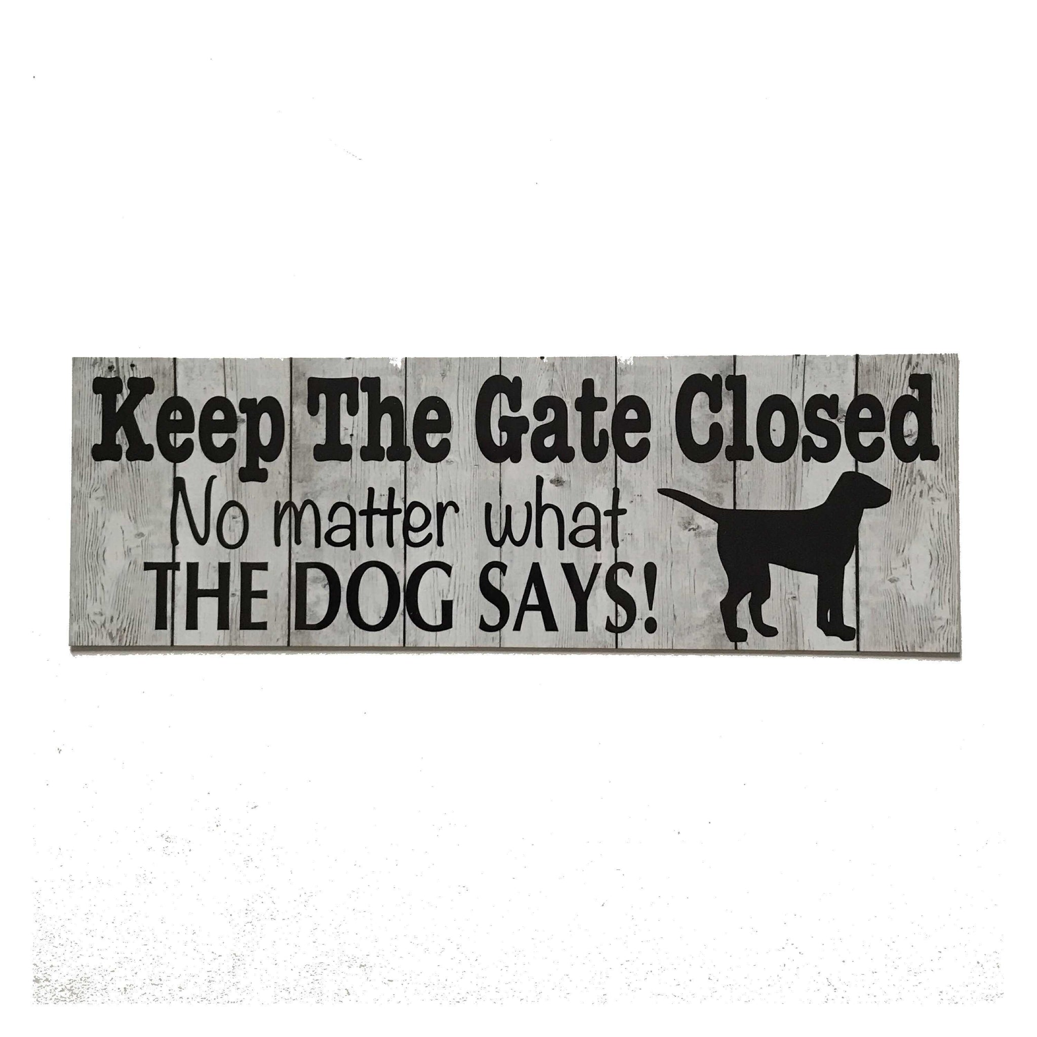 Keep The Gate Closed Dogs Or Dog Sign - The Renmy Store