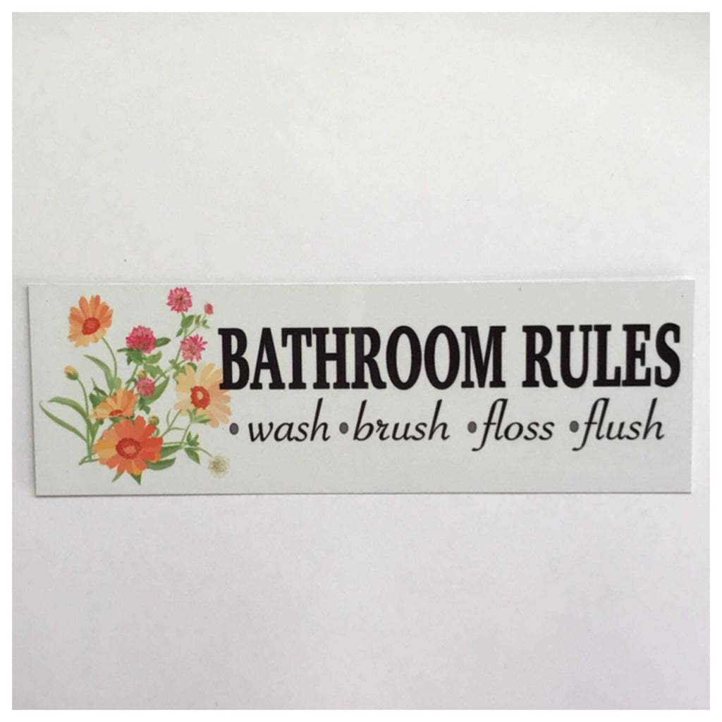 Bathroom Rules with Flowers Sign Plaque Or Hanging - The Renmy Store