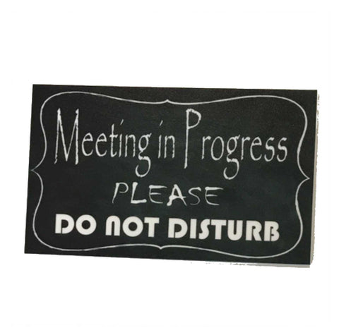 Meeting In Progress Please Do Not Disturb Sign