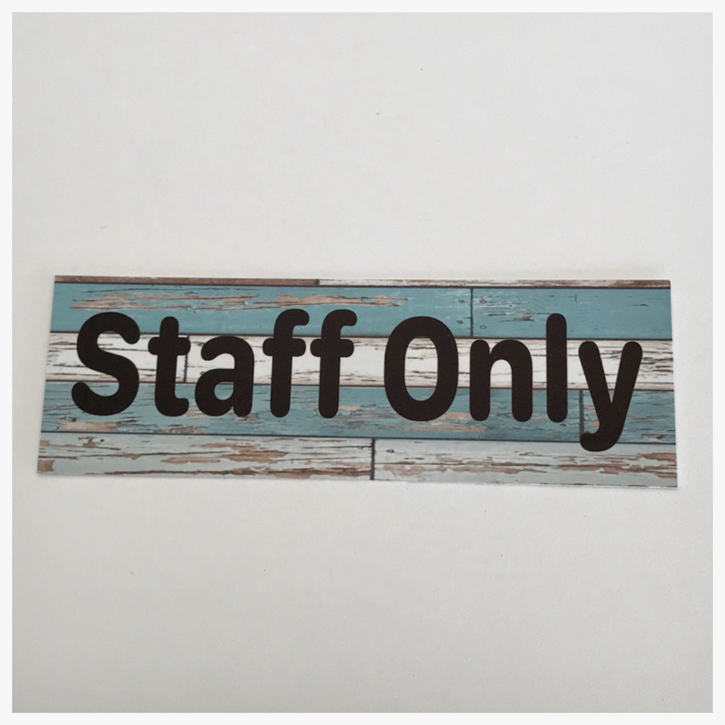 Staff Only Modern Rustic Blue Sign Wall Plaque or Hanging - The Renmy Store