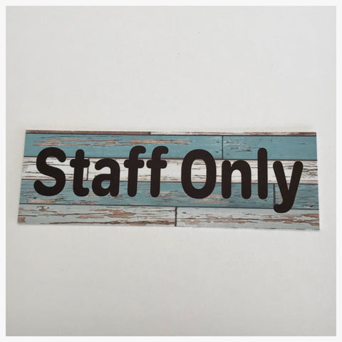 Staff Only Modern Rustic Blue Sign