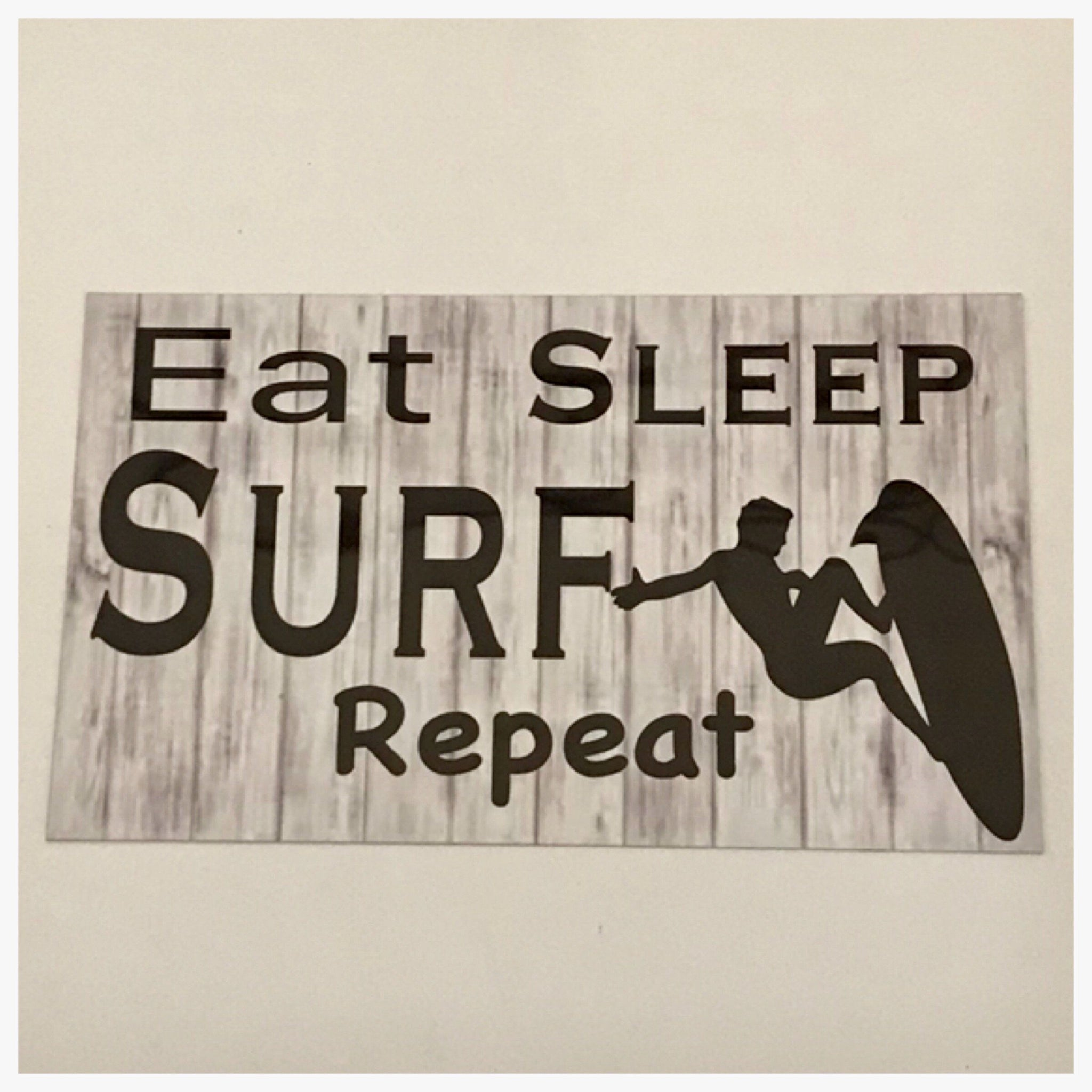Surf Eat Sleep Sign Plaque Hanging or Plaque