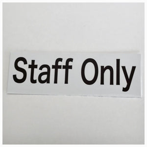 Staff Only White Modern Sign - The Renmy Store