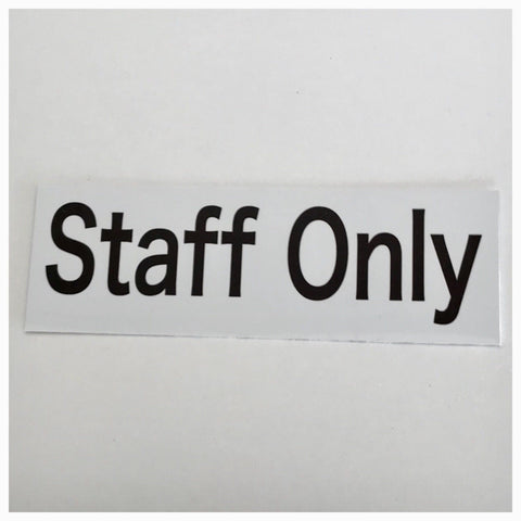 Staff Only White Modern Sign