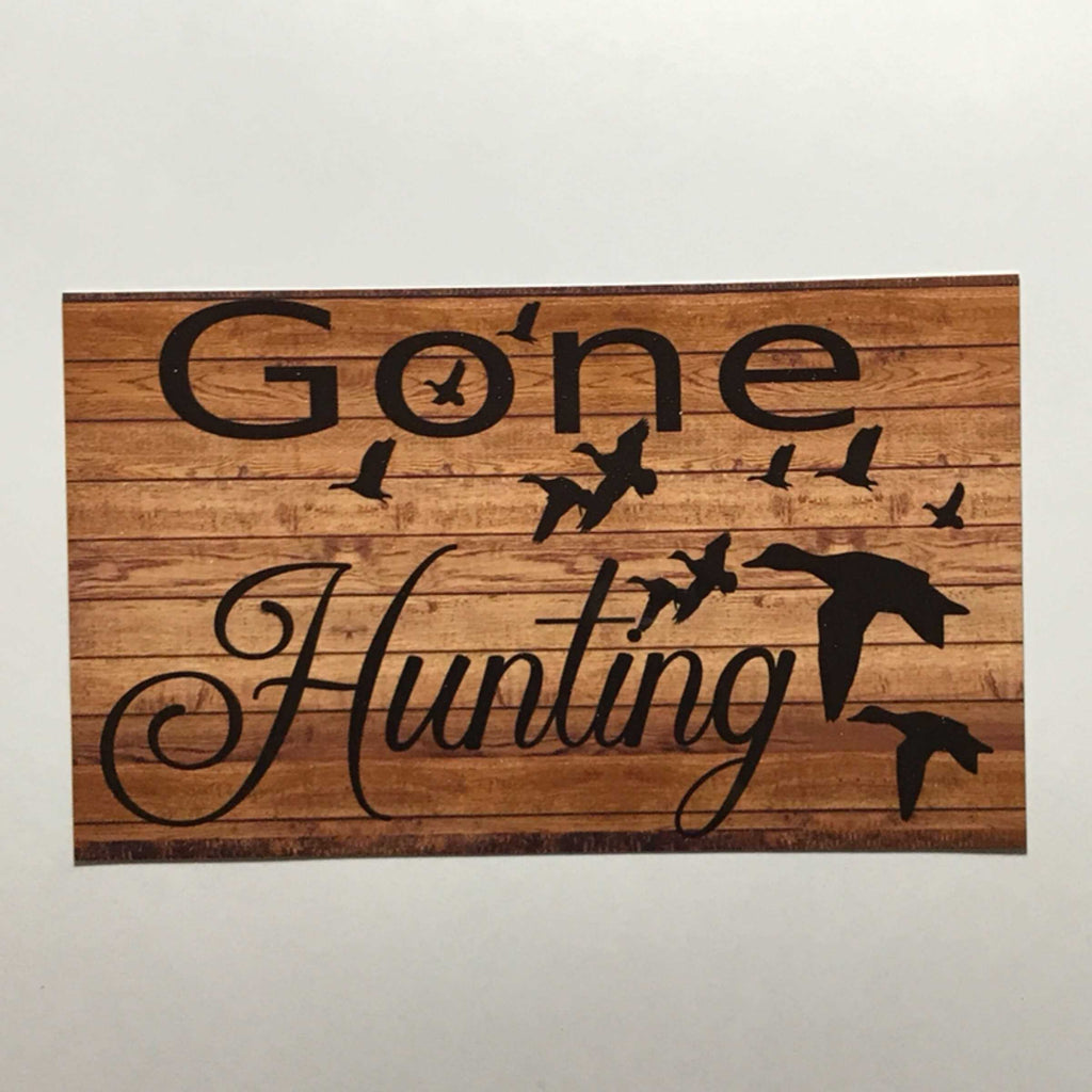 Gone Hunting Ducks Sign Wall Plaque Or Hanging - The Renmy Store