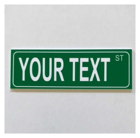 Custom Personalised Street Your Text Green Sign