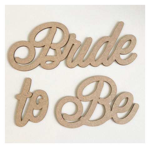Bride To Be Wedding Word Sign MDF DIY Wooden
