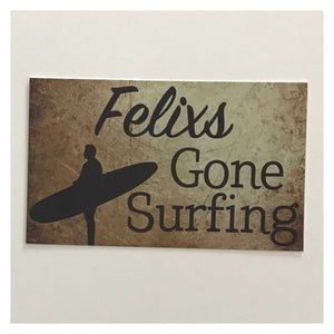 Gone Surfing Beach House Custom Wording Name Sign Wall Plaque or Hanging - The Renmy Store