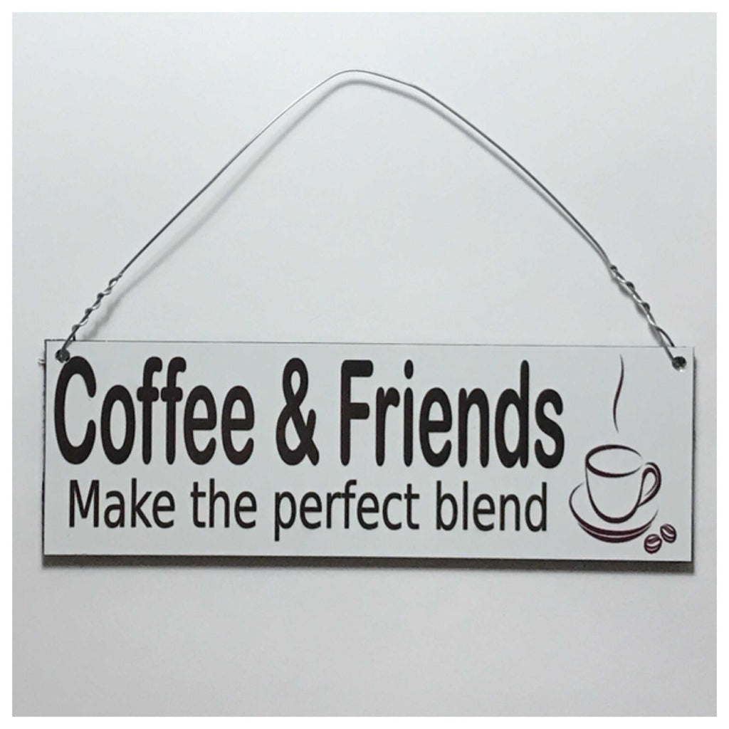 Coffee & Friends Sign Wall Plaque Or Hanging - The Renmy Store