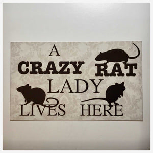 Crazy Rat Lady Lives Here Sign Rustic Wall Plaque or Hanging Home Plaques & Signs The Renmy Store