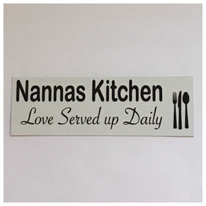 Nannas Kitchen Love Served Up Daily Sign - The Renmy Store