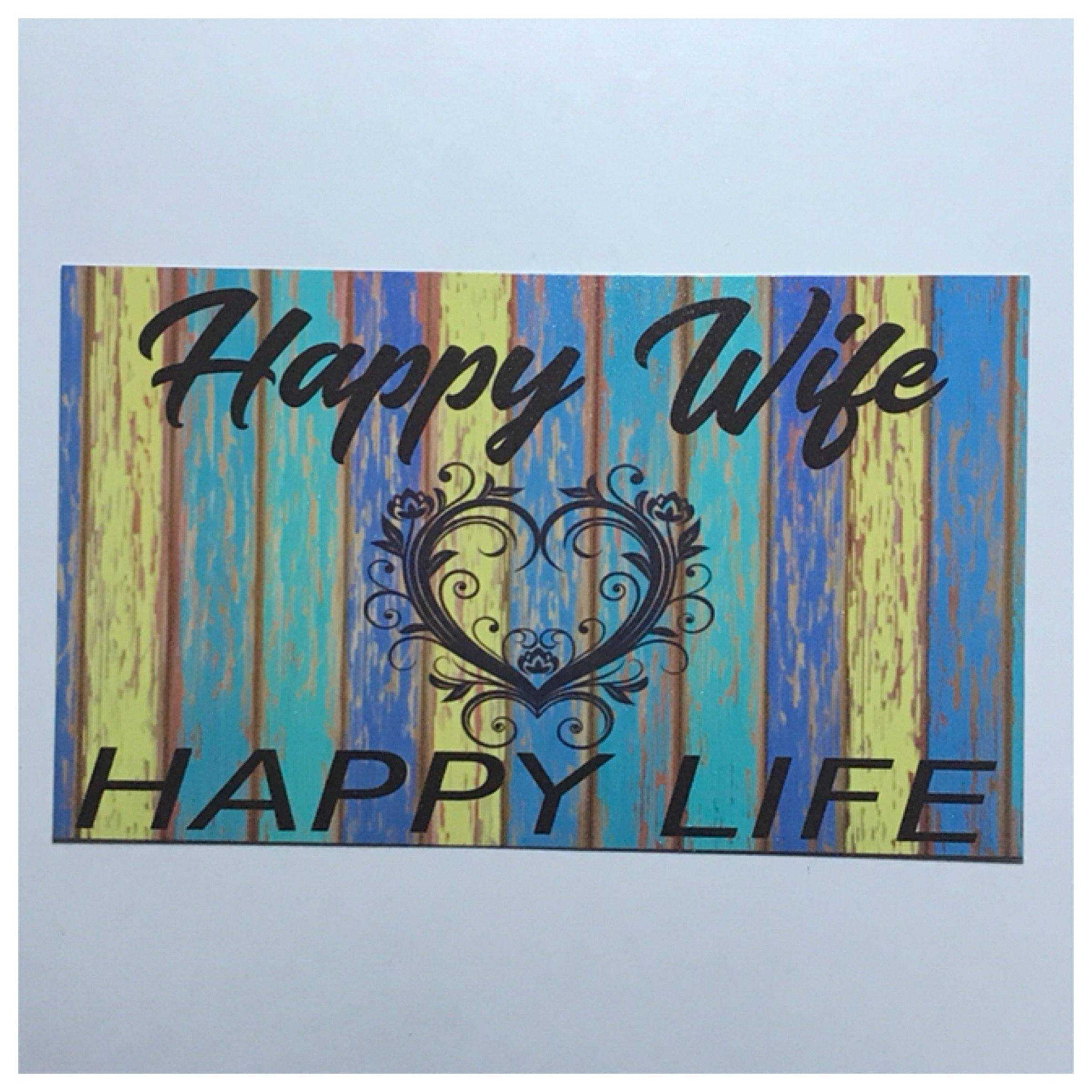 Happy Wife Happy Life Colourful Sign - The Renmy Store