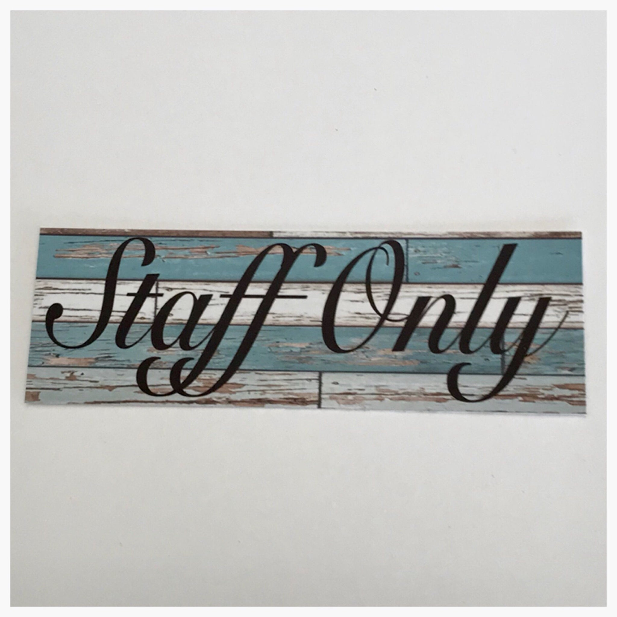 Staff Only Elegant Rustic Blue Sign Wall Plaque or Hanging - The Renmy Store