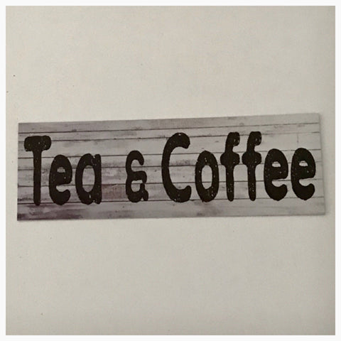 Tea & Coffee Timber Look Sign Wall Plaque or Hanging - The Renmy Store