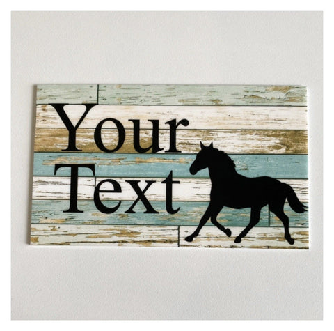 Horse Your Text Custom Wording Sign