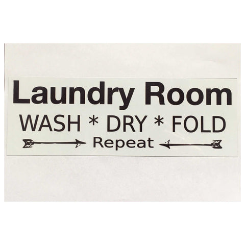 Laundry Room Wash Dry Fold Repeat White Sign - The Renmy Store