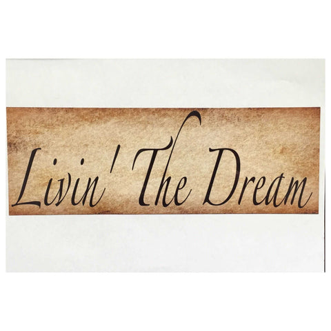 Livin The Dream Wall Plaque Or Hanging Plaques & Signs The Renmy Store