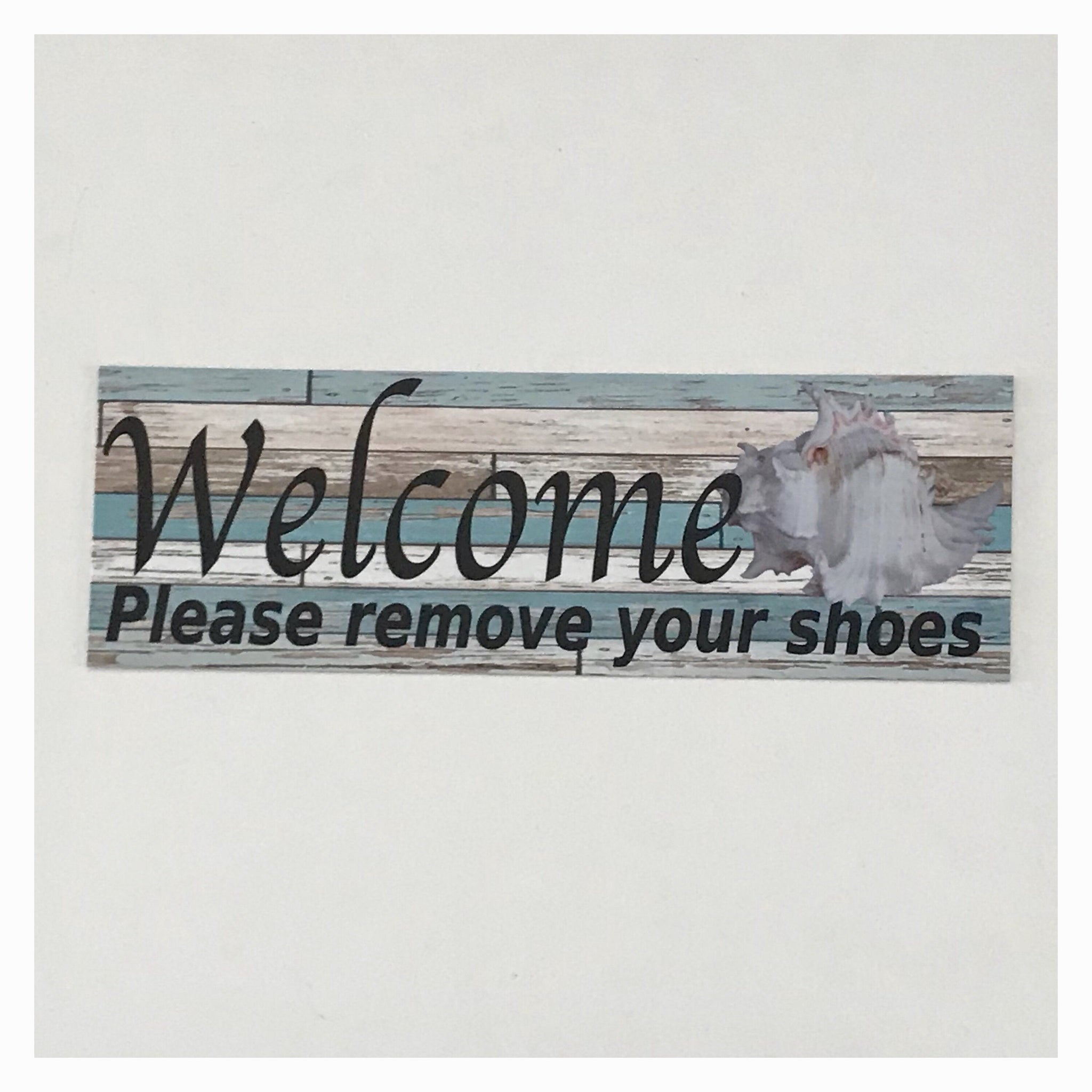 Welcome Please Remove Your Shoes White Shell Sign Wall Plaque or Hanging - The Renmy Store