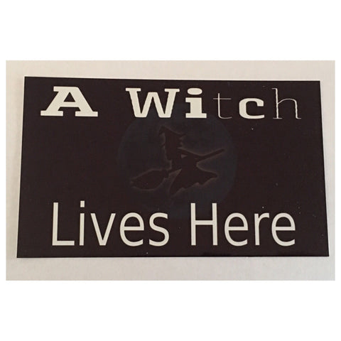 Witch Lives Here Sign Rustic Wall Plaque or Hanging - The Renmy Store