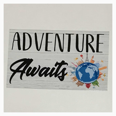 Adventure Awaits Travel Sign Wall Plaque or Hanging - The Renmy Store