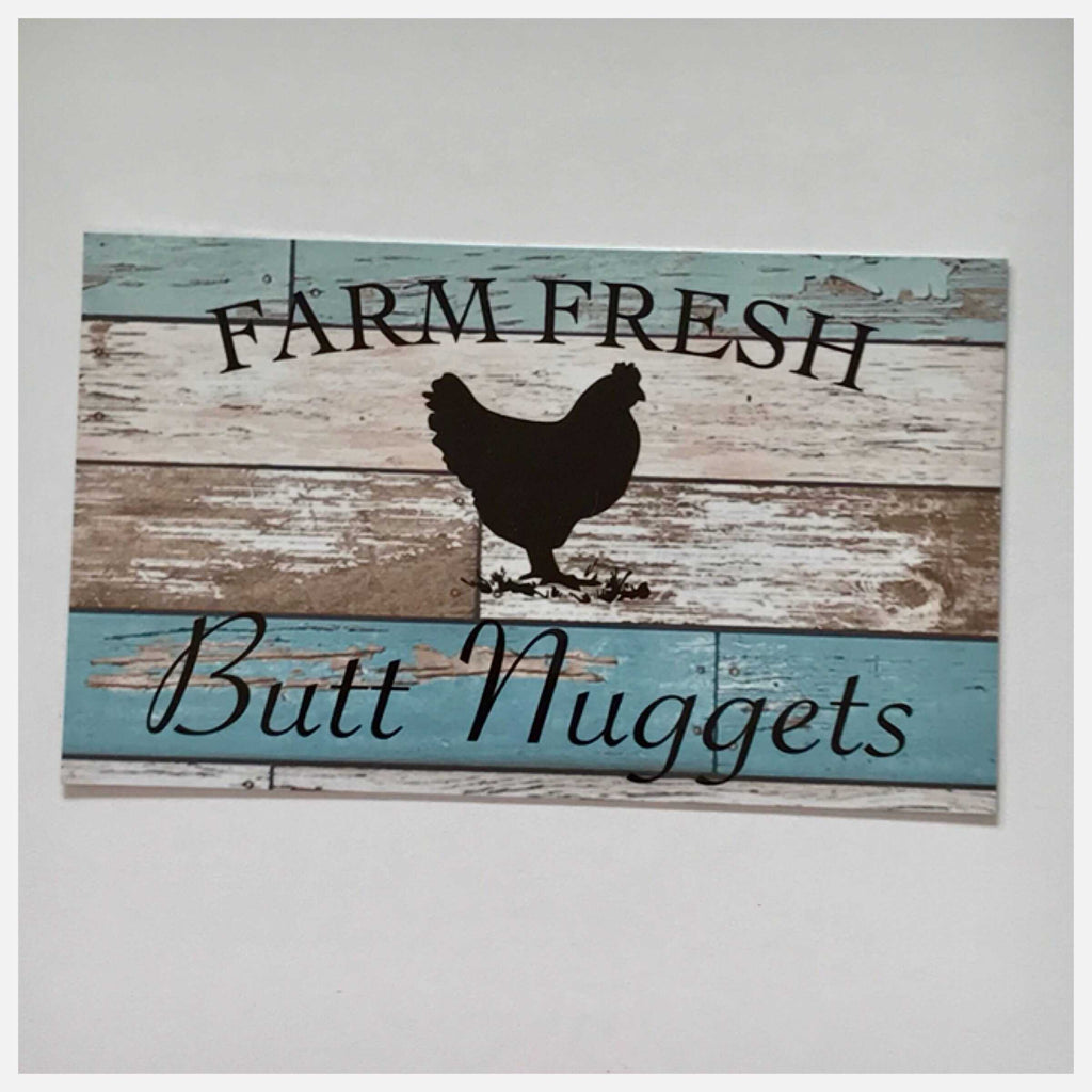Farm Fresh Butt Nuggets Eggs Chicken Sign Wall Plaque or Hanging Blue - The Renmy Store