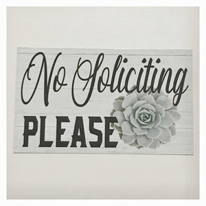 No Soliciting with Succulent Sign - The Renmy Store