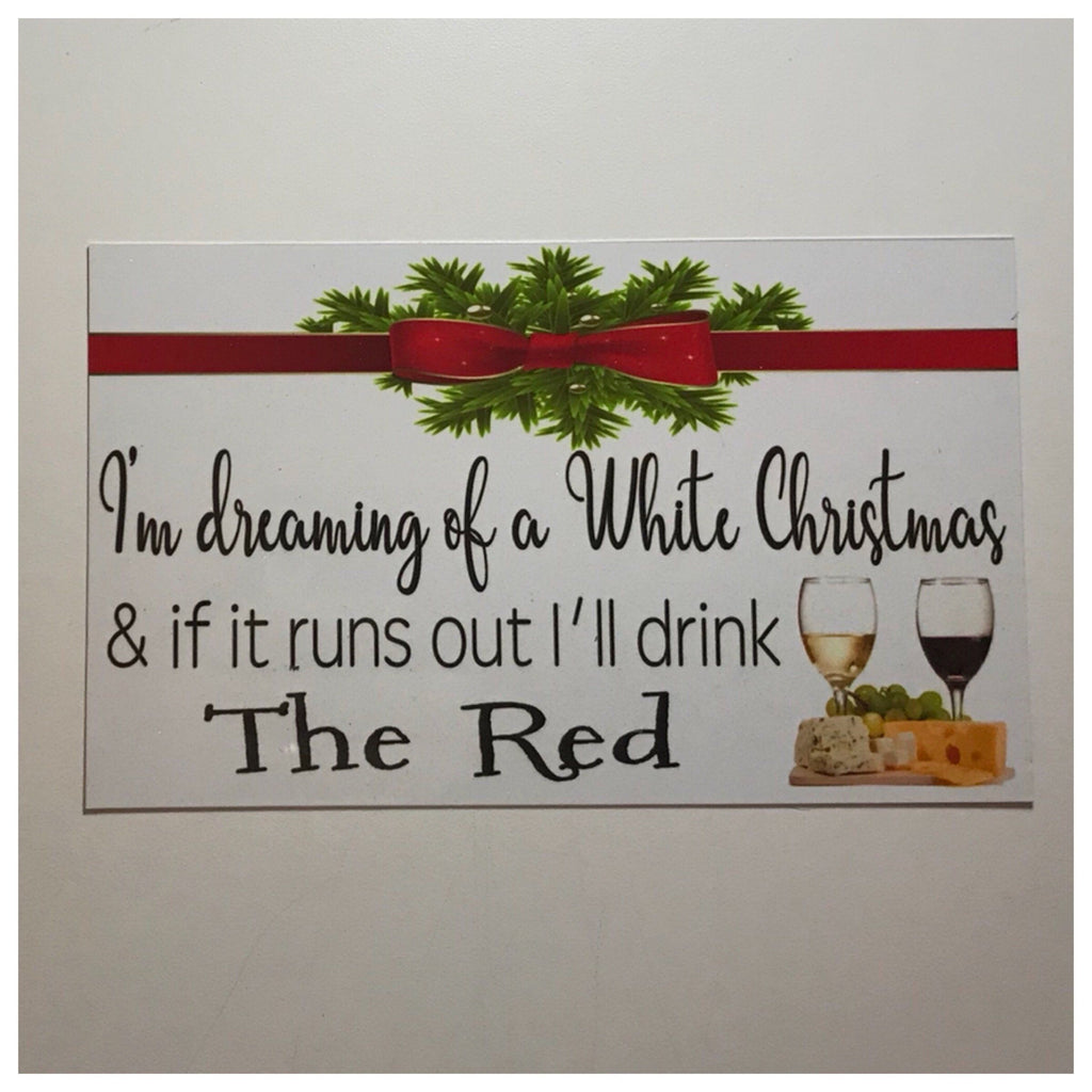 White Christmas Wine Sign Wall Plaque or Hanging - The Renmy Store