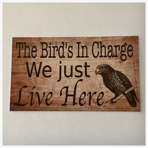 The Parrot Birds in Charge Sign - The Renmy Store