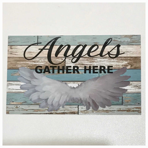 Angels Gather Here Sign Wall Plaque or Hanging - The Renmy Store