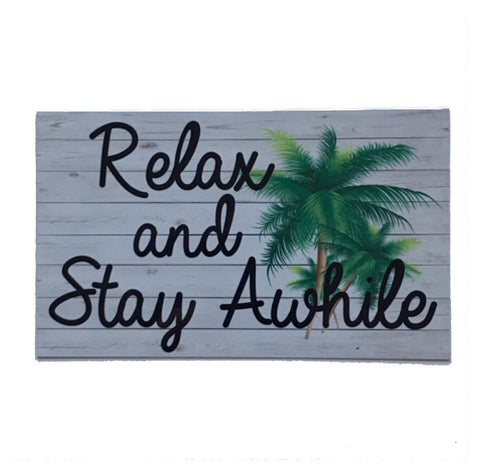 Relax & Stay A While Tropical Palm Tree Sign