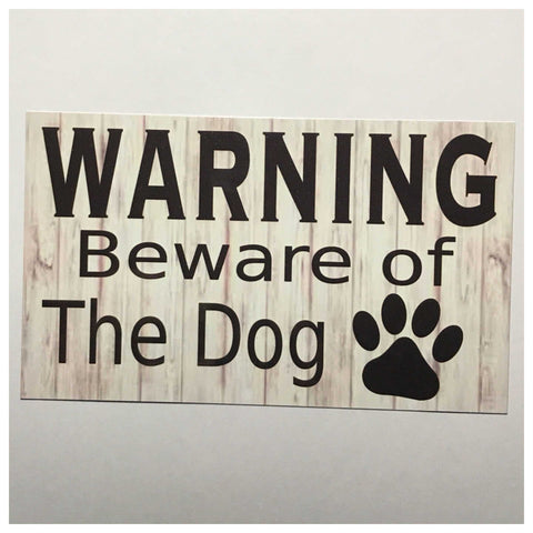 Warning Beware Of The Dog Sign Plaques & Signs The Renmy Store