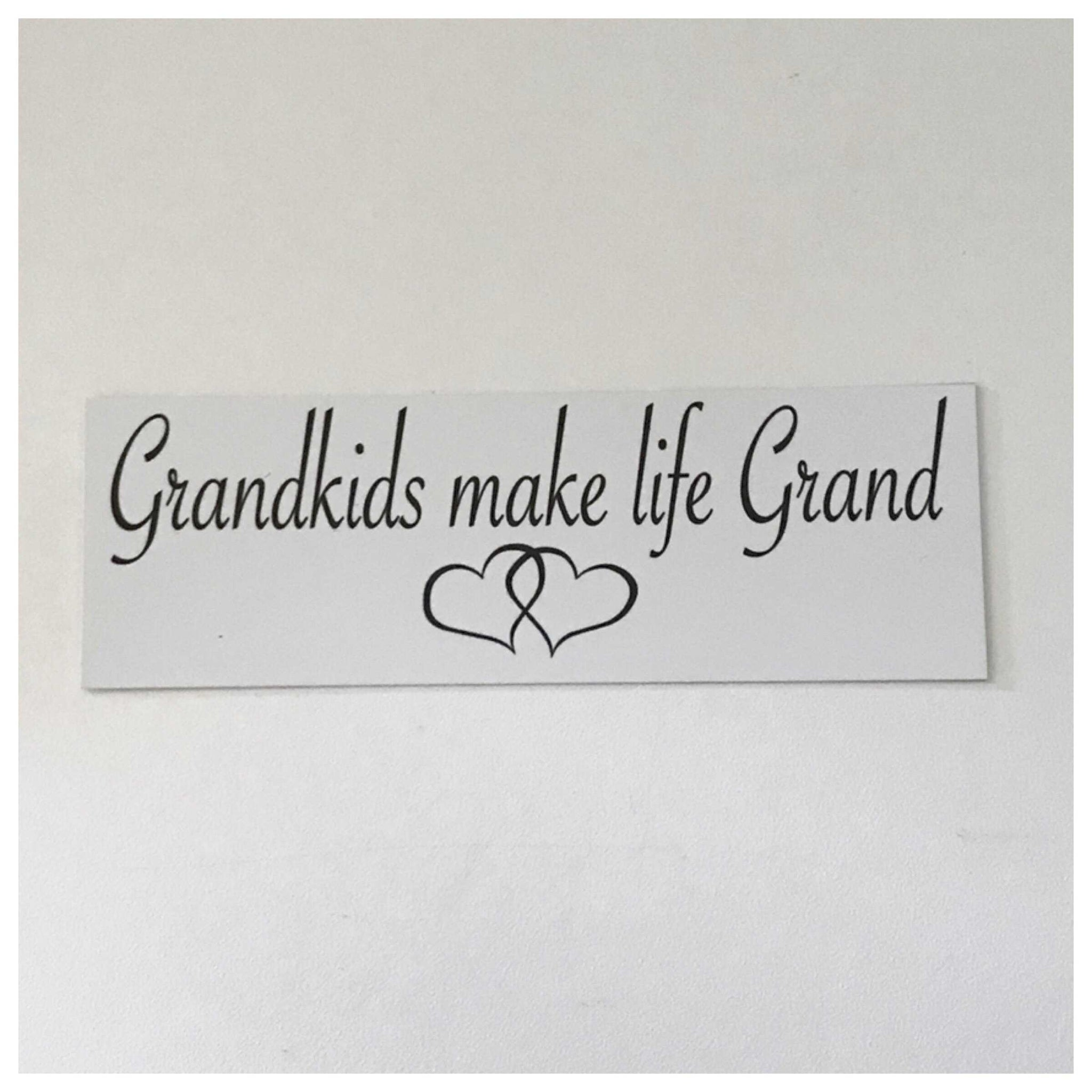 Grandkids Make Life Grand Grandparent Sign Wall Plaque Or Hanging Plaques & Signs The Renmy Store