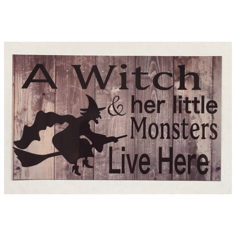 Witch & Her Little Monsters Live Here Sign Rustic Wall Plaque or Hanging - The Renmy Store
