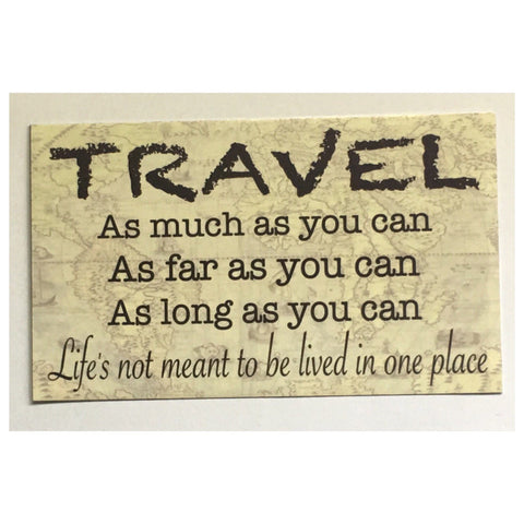 Travel Quote Sign Wall Plaque Or Hanging - The Renmy Store