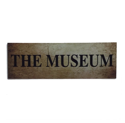 The Museum Sign - The Renmy Store