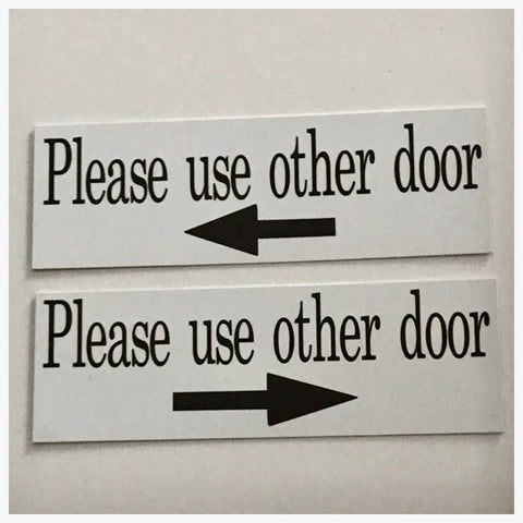 Please Use Other Door with Arrow Sign - The Renmy Store