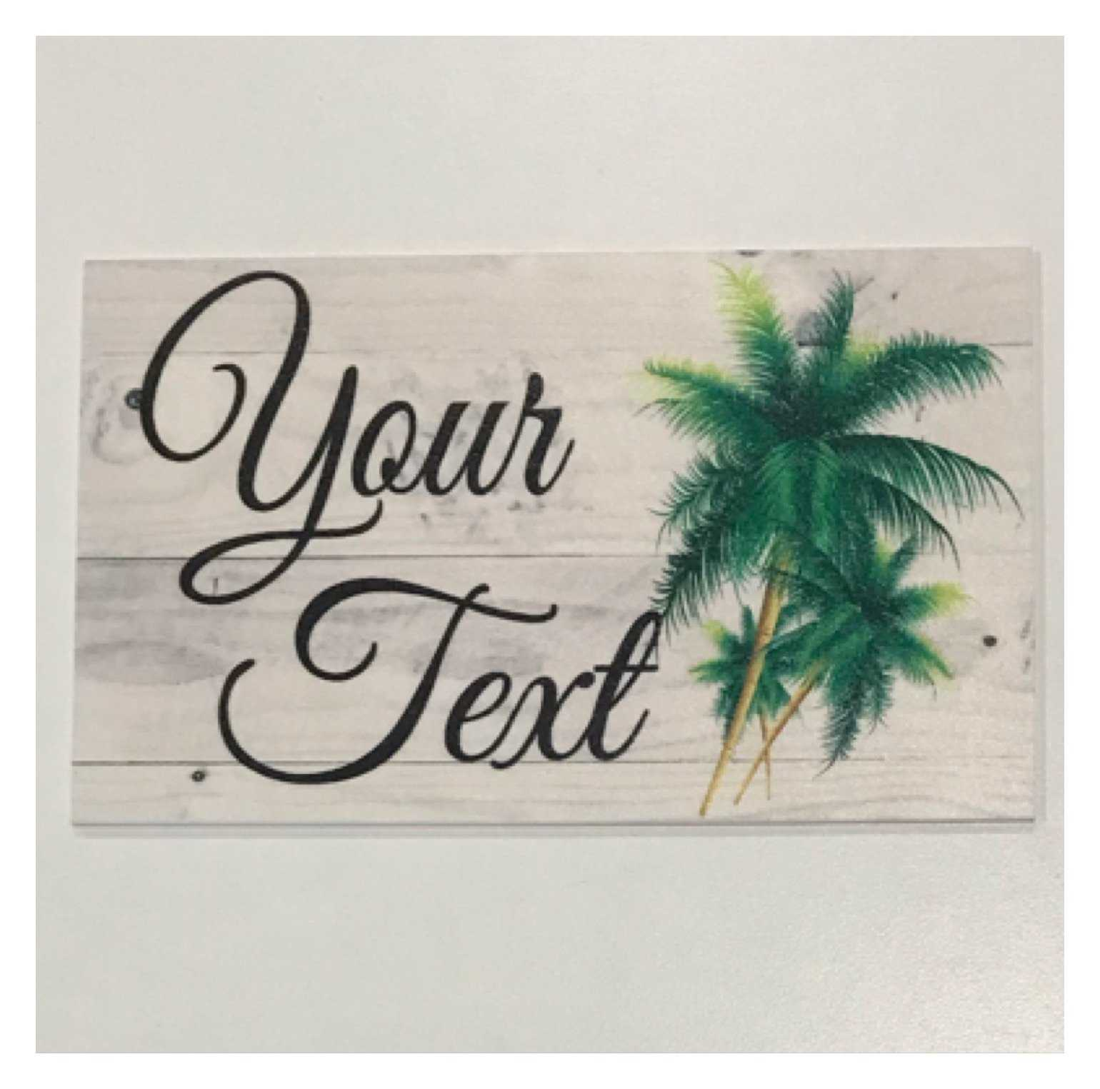 Beach House Custom Wording Name Palm Trees Sign