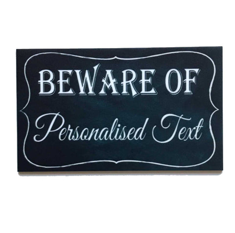 Beware Of Personalised Custom Vintage Sign | The Renmy Store