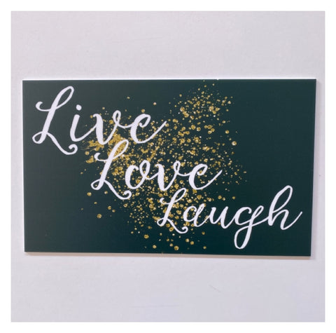 Live Love Laugh Sparkle Sign